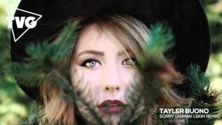 Tayler Buono - Sorry (Arman Cekin Remix)