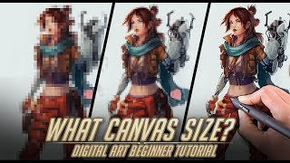 What canvas size/resolution should you paint at? -Beginner artist tips