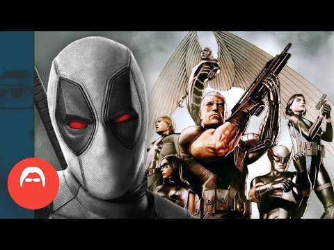 Who are X-FORCE, and why are they in DEADPOOL 2?