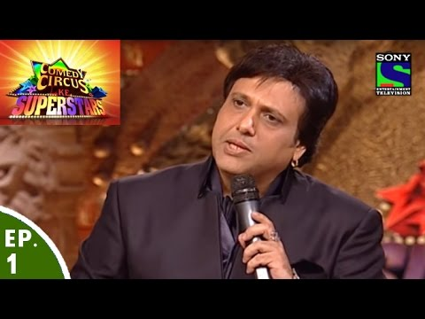 Comedy Circus Ke Superstars  Episode 1  Govinda in Comedy Circus Ke Superstars