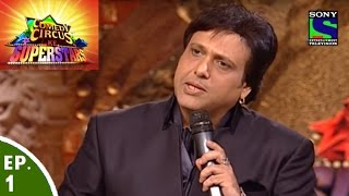 Comedy Circus Ke Superstars - Episode 1 - Govinda in Comedy Circus Ke Superstars
