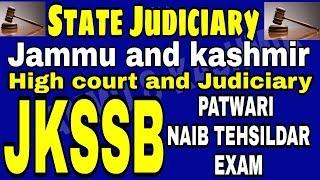 State Judiciary   Jammu and kashmir   High court and Judiciary   jkssb   Jkpsc KAS exam 2018 - 19