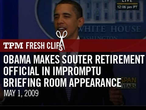 Obama Makes Souter Retirement Official in Impromptu Briefing