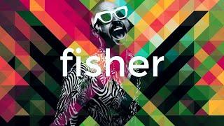 FISHER - WE FKN LOVE IT