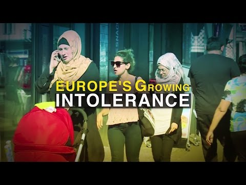 Europe's growing intolerance