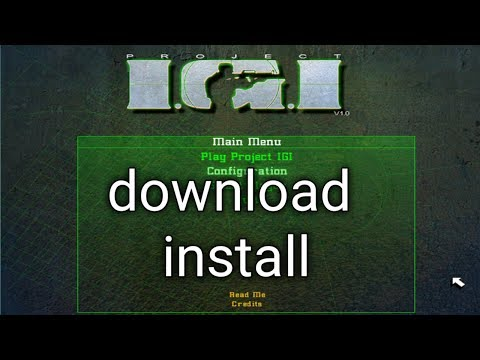 How To Download And Install Project Igi 1