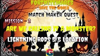 FORTNITEMARES:MATCH MAKER QUEST / ARE WE CALLING IT A MONSTER?-MISSION-2