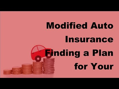 2017 Modified Auto Insurance | Finding a Plan for Your Performance Car