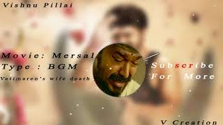 Emotional BGM : Mersal || Vijay , Atlee ||