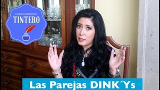 Parejas DINK´Ys (Double Income No Kids)