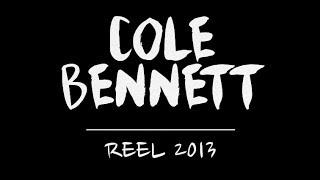 Cole Bennett | Reel | 2013
