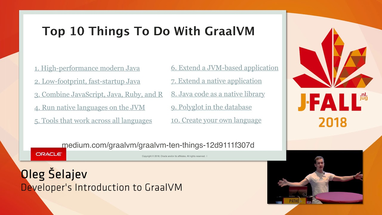 Developer's Introduction to GraalVM - J-Fall 2019: a NLJUG conference