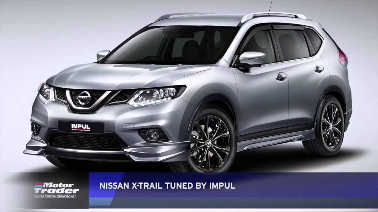 mt auto news nissan x trail tuned by impul youtube. Black Bedroom Furniture Sets. Home Design Ideas
