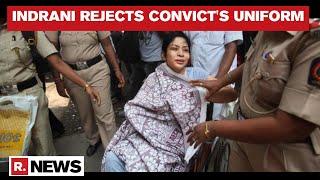 Sheena Bora Murder Case: Indrani Mukerjea Refuses To Wear Convict's Uniform; Moves Court