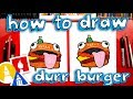 How To Draw The Fortnite Durr Burger