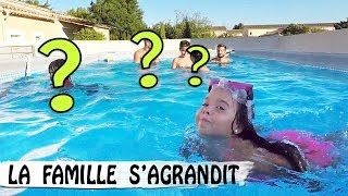 LA FAMILLE S'AGRANDIT / Piscine Family vlog