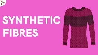 Synthetic Fibres - Introduction