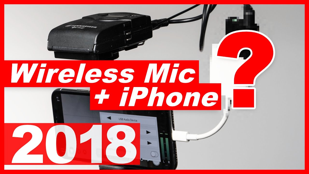 How to Add a Wireless Microphone to iPhone 7, iPhone 8, or iPhone X 2018  Edition