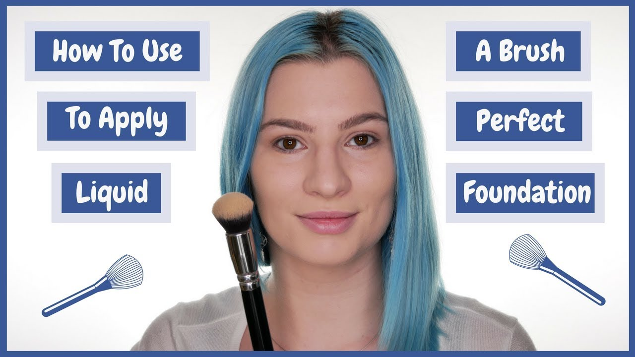 How To Use A Brush To Apply Perfect Liquid Foundation Youtube