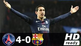 Video PSG vs Barcelona 4 0 Paris Saint Germain   All Goals & Extended Highlights RESUMEN & GOLES 2017 HD download MP3, 3GP, MP4, WEBM, AVI, FLV September 2019