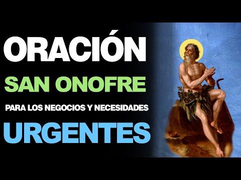 🙏 Oración Poderosa a San Onofre PARA LOS NEGOCIOS Y NECESIDADES URGENTES 🙇