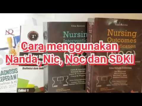 Cara Menggunakan Nanda Nic Noc Dan SDKI