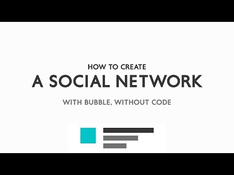 How to create a Social Network from scratch using Bubble.is