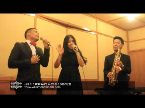 Endless Love cover by William & Friends Entertaiment