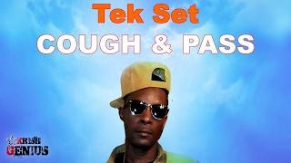 Tek Set - Cough and Pass [250 Mph Riddim] February 2017