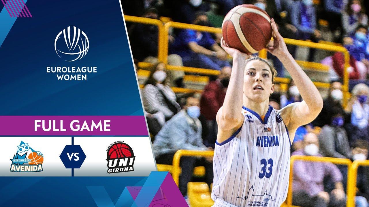 Quarter-Finals Game 2: Perfumerias Avenida v Spar Girona | Full Game - EuroLeague Women 2020