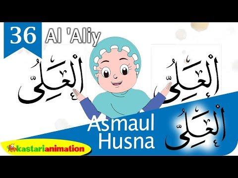 Asmaul Husna 36 Al 'Aliy Bersama Diva   Kastari Animation Official