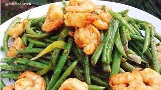 Sauteed Green Beans With Shrimp Dau Ve Xao Tom