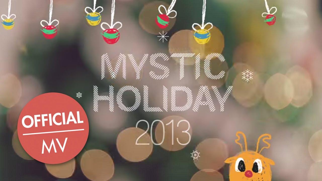 MYSTIC HOLIDAY 2013 - 크리스마스 소원 Christmas Wishes (Official MV ...