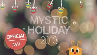 MYSTIC HOLIDAY 2013 - ????? ?? Christmas Wishes (Official MV) MP3