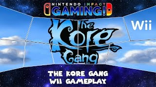 The Kore Gang Wii Gameplay