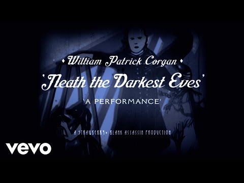 Billy Corgan - 'Neath The Darkest Eves'