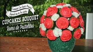 CUPCAKES BOUQUET - RAMO DE PASTELITOS - DIA DE LAS MADRES