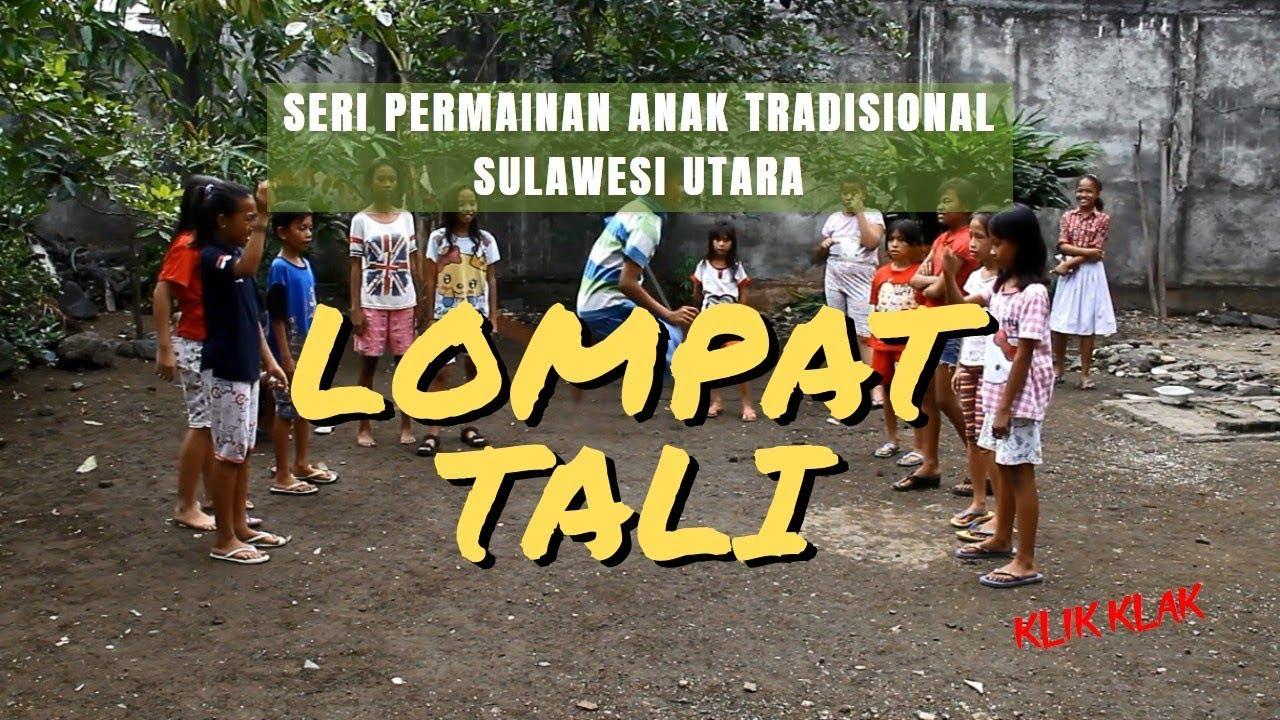 Lompat Tali Seri Permainan Anak Tradisional Sulawesi Utara Youtube