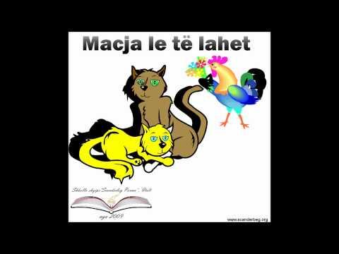 Macja le te lahet - Kënge për fëmijë