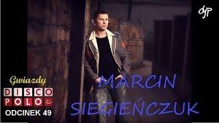 MARCIN SIEGIEŃCZUK - Gwiazdy disco polo