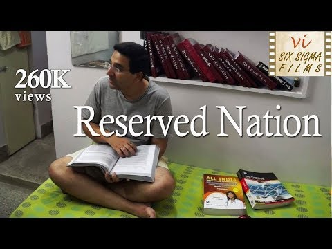 Reserved Nation  |  Film about Reservation System in India | Six Sigma Films