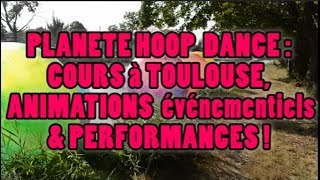 Planete hoop dance 2019 cours et animations Toulouse