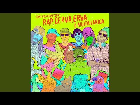 Rap, Cerva, Erva e Muita Larica
