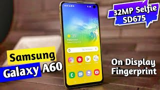 Samsung Galaxy A60 - in display 32mp camera & fingerprint | Launch date, Specs & Price | tech news