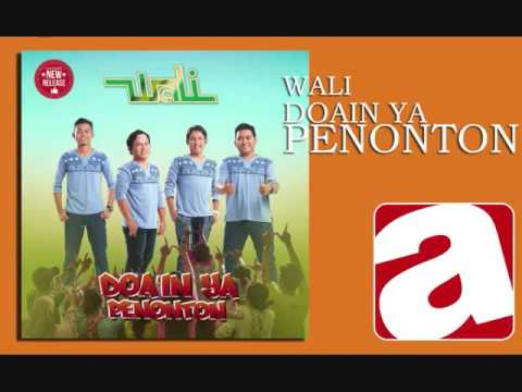 Wali Band -  Doain Ya Penonton [Officia Video Music]