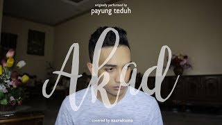 Gambar cover Payung Teduh - Akad (Cover) Nauval Tama