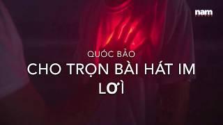 [Phạm Hoài Nam] [ Cho tron Bai hat Im Loi] [Art Video]