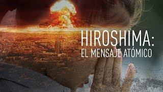 Hiroshima: el mensaje atómico - Documental de RT