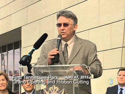 First Tennessee Ball Park Grand Opening and Ribbon Cutting