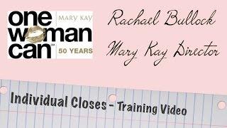 Mary Kay Training - Individual Closes